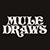 MULEDRAWS
