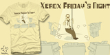 Xerox Friday's Night