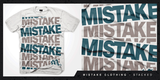 Mistake Clothing - Stacked