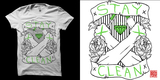 STAY CLEAN!!! - SOLD