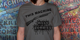 This Machine Kills Zombies