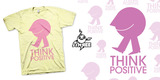 Think Positive T-Shirt & Signed Print by J3Concepts