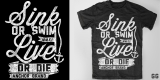 Sink or Swim/Live or Die