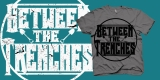 Between the Trenches Logo Shirt