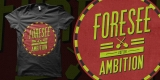 """Foresee Ambition"""