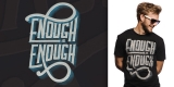 Anti Domestic Abuse Tee - Enough is Enough - guys