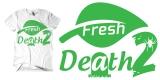 Fresh 2 Death