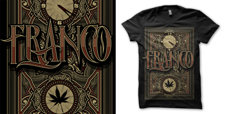 Franco 420 T Shirt Design By Bullet For Hire Mintees
