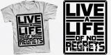 live a life of no regrets !