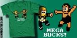 MEGA-BUCKS!