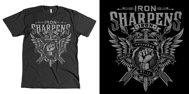 Iron Sharpens Iron Shirt Iron Sharpens Tee T-shirt
