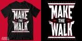 Make The Walk Type