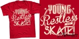 YOUNG RESTLESS AND SKATE! - For SALE