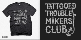 Tattooed Trouble Makers Club