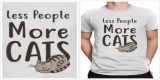 Less People More Cats Tshirt