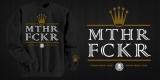 MTHR FCKR