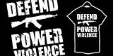Defend Power Violence