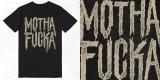 MOTHA FU*KA