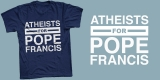 Atheists For Pope Francis